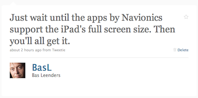 Just wait until the apps by Navionics support the iPad's full screen size. Then you'll all get it.